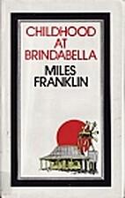 Childhood at Brindabella : my first ten…