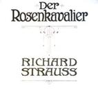 Der Rosenkavalier by Richard Strauss