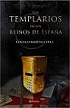 Los templarios en los reinos de España by…