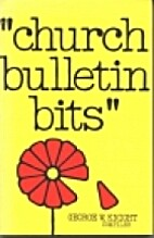 Church Bulletin Bits, No. 2 (Church Bulletin…