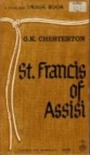 St. Francis of Assisi by G. K. Chesterton