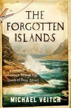 The forgotten islands : a personal adventure…