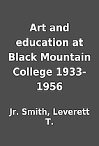 Art and education at Black Mountain College…
