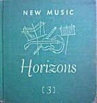 New Music Horizons 3 by Osbourne McConathy