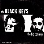 The Big Come Up by The Black Keys