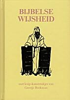 Bijbelse wijsheid by Ingrid Stork
