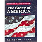 The Story of America: Beginnings to 1914 by…