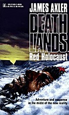 Red Holocaust by James Axler