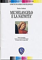 Michelangelo e la Natività. Mostra…