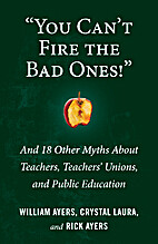 You Can't Fire the Bad Ones!: And 18 Other…