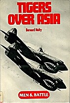 Tigers over Asia by Bernard C. Nalty