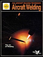 Aircraft Welding (How to Aircraft Building…