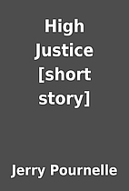 High Justice [short story] by Jerry…