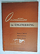 Orientation in engineering by Murray I.…