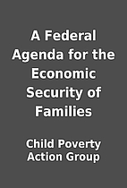 A Federal Agenda for the Economic Security…