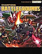 Champions Battlegrounds by Derek Heimforth