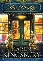The Bridge by Karen Kingsbury