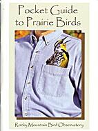 Pocket Guide to Prairie Birds by Scott W.…