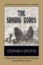The Singing Bones: A Novel of the Life and…
