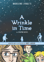 A Wrinkle in Time: The Graphic Novel by Hope…
