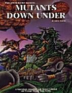 Mutants Down Under by Erick Wujcik