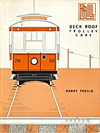 Deck Roof Trolley Cars by Harry Foesig
