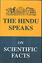 The Hindu Speaks on Scientific Facts by The…