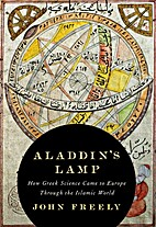 Aladdin's Lamp: How Greek Science Came…
