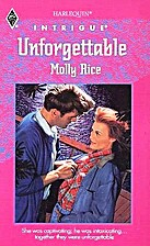 Unforgettable by Molly Rice