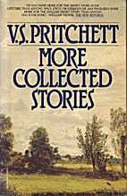 More Collected Stories by V. S. Pritchett