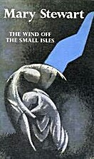 The Wind Off the Small Isles by Mary Stewart