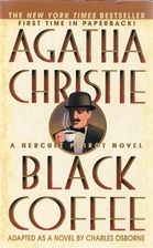 Black Coffee (Hercule Poirot Mysteries) by…