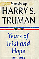 Memoirs of Harry S. Truman: 1946-52, Years…