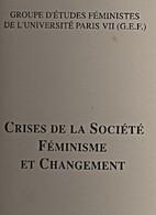 Crises de la société : Féminisme et…