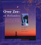 Over Zee- en Hollanders : het succesverhaal…
