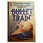 Bullet Train by Joseph Rance