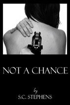 Not a Chance by S.C. Stephens