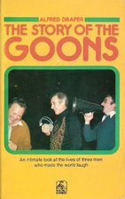 Story of the Goons by Alfred Draper