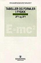 Tabeller og formler i fysikk : 2FY og 3FY