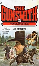 Vengeance Ride by J. R. Roberts