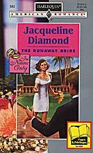 The Runaway Bride by Jacqueline Diamond