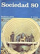 Sociedad 80 Santillana 6º EGB by…