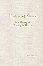 Heritage of service; the history of nursing…