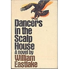 Dancers in the Scalp House by William…