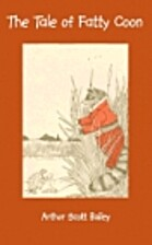The Tale of Fatty Coon by Arthur Scott…