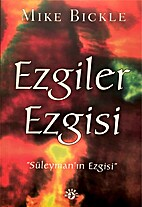 """""""Suleyman'in Ezgisi"""" by Mike Bickle"""