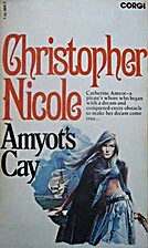 Amyot's Cay by Christopher Nicole