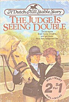 The Judge Is Seeing Double (Dutch Mill…