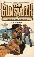 Showdown in Raton (Gunsmith #49) by J. R.…