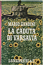 La caduta di Varsavia by Mario Gandini